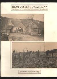image of From Ulster to Carolina The Migration of the Scotch-Irish to Southwestern  North Carolina