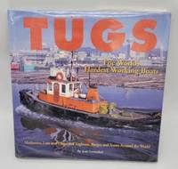 Tugs: The World's Hardest Working Boats by  Josh Leventhal - Hardcover - 1999-12-01 - from Dungeness Books (SKU: 2-A-1-08-11-2021-8)