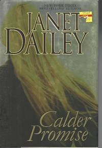 Calder Promise (Dailey, Janet)