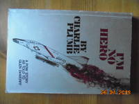 I'm No Hero by  Glen  Charlie; DeWerff - Paperback - Signed - 1973 - from Les livres des Limbes and Biblio.com