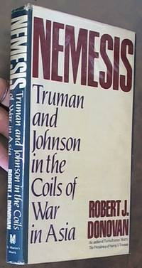 image of Nemesis: Truman and Johnson in the Coils of War in Asia