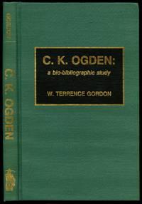 C.K. Ogden: A Bio-Bibliographic Study