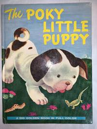 image of The Poky Little Puppy -- A Big Golden Book in Full Color by Janette Sebring Lowrey