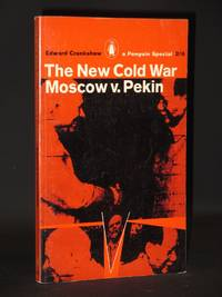 The New Cold War Moscow v. Pekin: (Penguin Special No. S218)