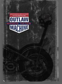 Outlaw Machine ( Harley Davidson And The Search For The American Soul )