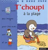T CHOUPI A LA PLAGE (3) (Histoire à deux voix)