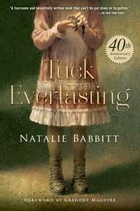 Tuck Everlasting by Natalie Babbitt - Paperback - 2015 - from ThriftBooks and Biblio.com