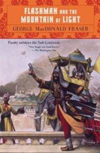 image of Flashman and the Mountain of Light (Flashman Papers, Book 9)