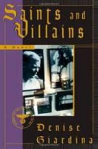 Saints and Villains : A Novel