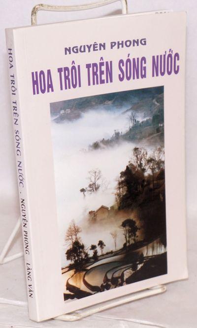 Toronto: Lang Van, 1996. 229p., 8x5.5 inch wraps, very good. Text in Vietnamese. Vietnamese edition ...