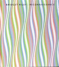 Bridget Riley:  Reconnaissance