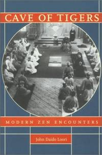 Cave of Tigers: Modern Zen Encounters