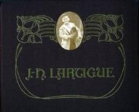 BOYHOOD PHOTOS OF J.H. LARTIGUE:; THE FAMILY ALBUM OF A GILDED AGE