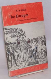 The Enrages: Socialists of the French Revolution