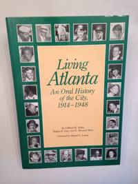 image of Living Atlanta: An Oral History of the City, 1914-1948