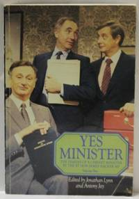 Yes Minister : The Diaries Of A Cabinet Minister By The Rt Hon. James Hacker Mp Volume Two