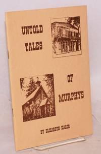 image of Untold Tales of Murphys (Queen of the Sierra)