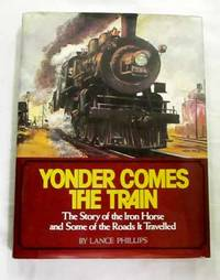 image of Yonder Comes The Train
