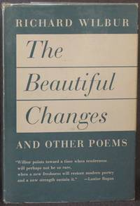 THE BEAUTIFUL CHANGES AND OTHER POEMS