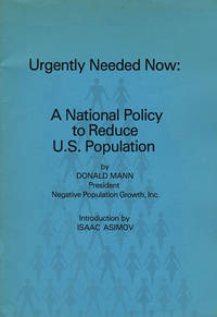 Urgently Needed Now: A National Policy to Reduce U.S. Population