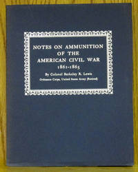 Notes on Ammunition of the American Civil War 1861-1865