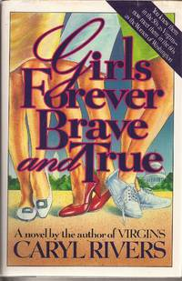 Girls Forever Brave and True (inscribed)