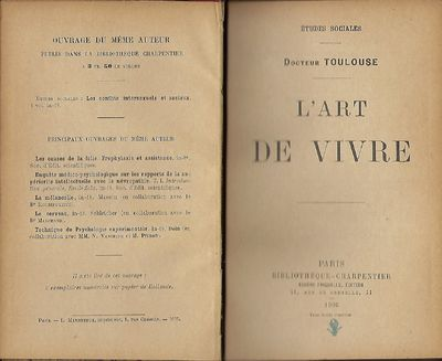 Paris: Bibliotheque Charpentier, 1905. First Edition. Signed presentation from Dr. Toulouse on the h...