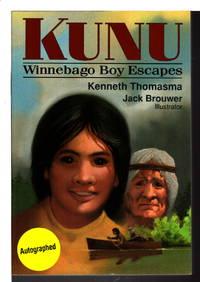 image of KUNU: Winnebago Boy Escapes.