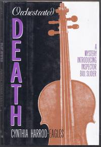 Orchestrated Death.  A Mystery Introducing Inspector Bill Slider