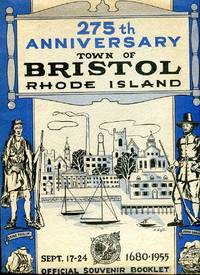 image of The Book of Bristol Rhode Island Published as an Official Souvenir of the Celebration of the 275th Anniversary of the Settlement of the Town