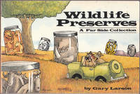 image of Wildlife Preserves: a Far Side Collection