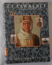 T E Lawrence - Lawrence of Arabia (National Portrait Gallery, London 9 December 1988 - 12 March 1989) by  T E ] Jeremy Wilson LAWRENCE - Paperback - 1st Edition - 1988 - from David Bunnett Books (SKU: TH1900947)