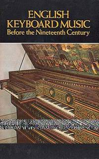 image of English Keyboard Music Before the Nineteenth Century