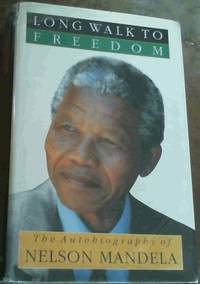 Long Walk to Freedom by  Nelson Mandela - 1st Edition - 1994 - from Chapter 1 Books (SKU: adur)