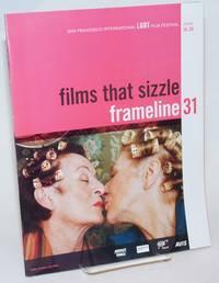 Frameline 31: Thirty-first San Francisco International LGBT Film Festival; June 14-24, 2007: films that sizzle