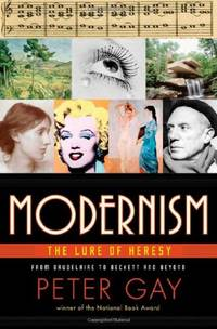 image of Modernism: The Lure of Heresy: The Lure of Heresy from Baudelaire to Beckett and Beyond