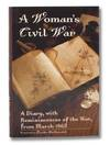 image of A Woman's Civil War: A Diary with Reminiscences of the War from March 1862