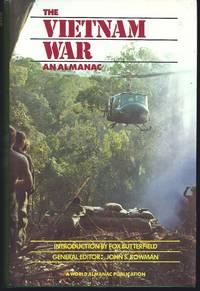 Vietnam War: An Almanac