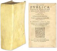 De Pace Publica, Et Eius Violatoribus, Atque Proscriptis Sive.. by  Andreas von  Andreas von; Gaill  - 1586  - from The Lawbook Exchange Ltd (SKU: 62971)