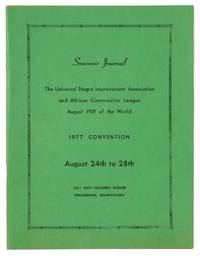 Souvenir Journal The Universal Negro Improvement Association and African Communities League August 1929 of the World. 1977 Convention