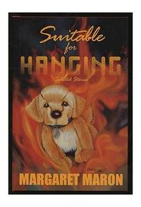 image of Suitable for Hanging: Selected Stories