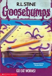Go Eat Worms! (Goosebumps #21)