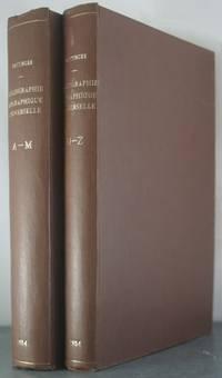 Bibliographie Biographique Universelle Dictionnaire des Ouvrages Relatifs a L'Histoire de la...