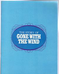 image of The Story Of Gone With The Wind - Souvenir Film Programme