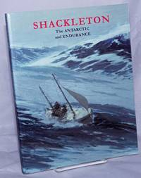 image of Shackleton; The Antarctic and Endurance