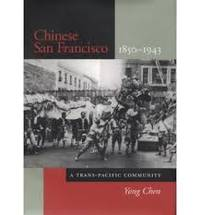 Chinese San Francisco, 1850-1943