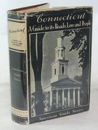 image of Connecticut A Guide to its Roads, Lore and People
