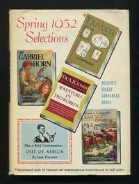 Reader's Digest Condensed Books: Spring 1952 Selections (Volume IX)  [Adventures in Two Worlds; The Gabriel Horn; Duveen; Out of Africa; East  Side General]