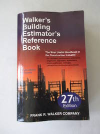 Walker's Building Estimator's Reference Book, 27th Edition