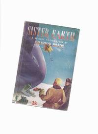 Sister Earth: A Science Fiction Story -by Anthony Brede
